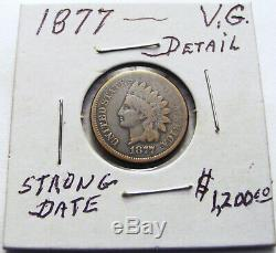 Very Rare Key Date 1877 Indian Head Cent Penny Lot(vg. Detail.) (strong Date)
